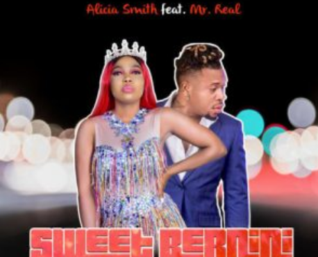 Download Music: Alicia Smith Ft. Mr Real - Sweet Bernini