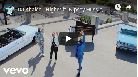 Download Mp3 : DJ Khaled - Higher Ft. Nipsey Hussle & John Legend