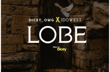 Download Music: Dicey Ft. Idowest - Lobe... Checkout