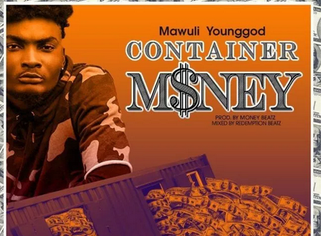 Download Mp3: Mawuli Younggod - Container Money (Prod. By MonieBeatz)