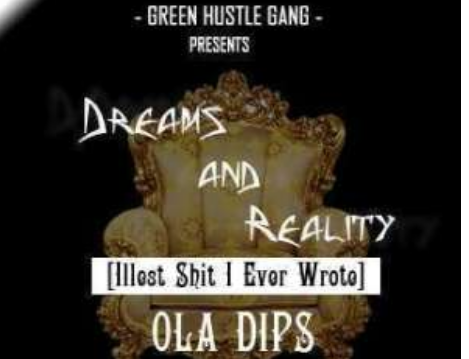 Throwback Music: Ola Dips - Dreams & Reality..... Checkout