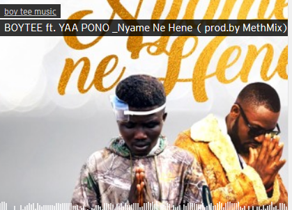 Download Mp3: Boy Tee Ft. Yaa Pono - Nyame Ne Hene