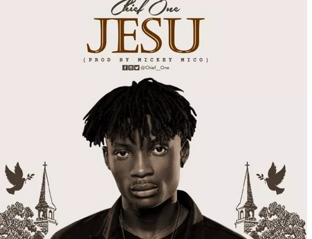 Download Mp3: Chief One - Jesu